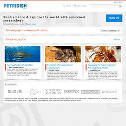 Fund Science and Explore the World with Renowned Researchers - Petridish