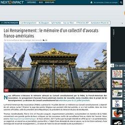 Loi Renseignement : le mémoire d'un collectif d'avocats franco-américains
