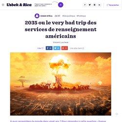 2035 ou le very bad trip des services de renseignement américains