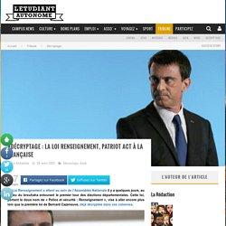 Loi Renseignement : un Patriot Act à la française
