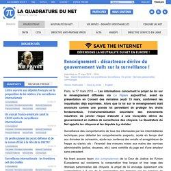 Renseignement : désastreuse dérive du gouvernement Valls sur la surveillance!