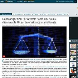 Loi renseignement : des avocats franco-américains dénoncent la PPL sur la surveillance internationale