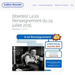 """3 - La loi """"Renseignement"""" du 24 juillet 2015 en synthèse [Ledieu-Avocats]"""