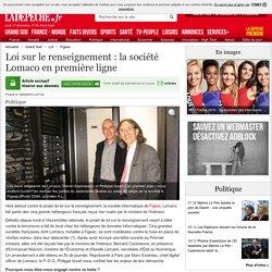 Loi sur le renseignement : la société Lomaco en première ligne - 16/04/2015 - ladepeche.fr