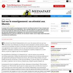 Article offert : Loi sur le renseignement: un attentat aux libertés