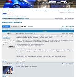 [Renseignement] Boite DSG : Modification de Puissance - Forum Volkswagen Golf IV