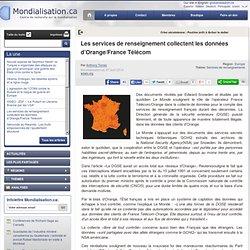 Les services de renseignement collectent les données d'Orange/France Télécom