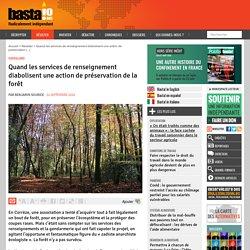 Quand les services de renseignement diabolisent une action de préservation de la forêt par Benjamin Sourice 24 septembre 2020