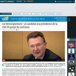 Loi Renseignement: un candidat à la présidence de la CNCTR gorgé de confiance