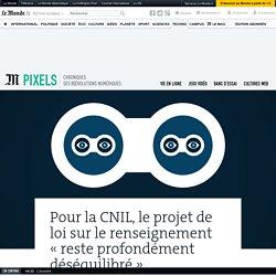 Pour la CNIL, le projet de loi sur le renseignement «reste profondément déséquilibré»