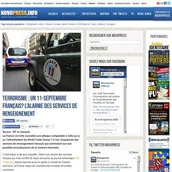 Terrorisme : Un 11-septembre français? L'alarme des services de renseignement