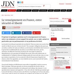 Le renseignement en France, entre sécurité et liberté