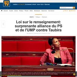Loi sur le renseignement: surprenante alliance du PS et de l'UMP contre Taubira