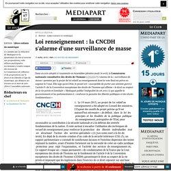 Loi renseignement : la CNCDH s'alarme d'une surveillance de masse