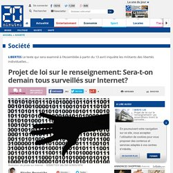 Projet de loi sur le renseignement: Sera-t-on demain tous surveillés sur Internet?