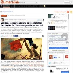 Loi Renseignement : une autre violation des droits de l'homme ajoutée au texte !