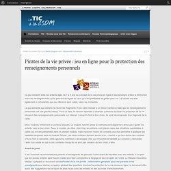 Pirates de la vie privée : jeu en ligne pour la protection des renseignements personnels