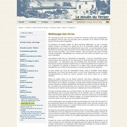 Manuel Roret du Relieur - Renseignements divers - Nettoyage des livres - Moulin du Verger