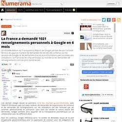 La France a demandé 1021 renseignements personnels à Google en 6 mois