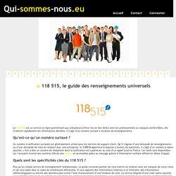 118 515, le guide des renseignements universels - qui-sommes-nous.eu