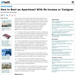 How to Rent an Apartment With No Income or Cosigner