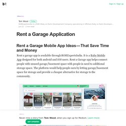 Rent a Garage Application – Tom Wood – Medium