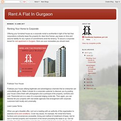 Rent A Flat In Gurgaon: Renting Your Home to Corporate