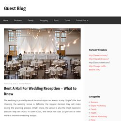 Rent A Hall For Wedding Reception – What to Know