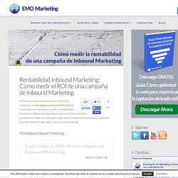 Rentabilidad Inbound Marketing: Como medir el ROI del Inbound Marketing