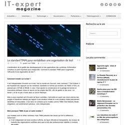 IT-expert Magazine Le standard TMMi pour rentabiliser une organisation de test