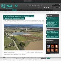 INRA 17/05/16 La recherche agronomique, un investissement économiquement « rentable » ?