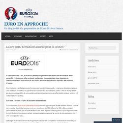 L'Euro 2016: rentabilité assurée pour la France?