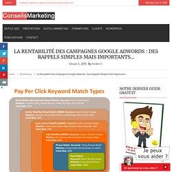 La rentabilité des campagnes Google Adwords : des rappels simples mais importants...ConseilsMarketing.fr