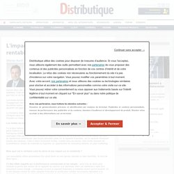 L'impact d'un stock eleve sur la rentabilite et le bfr - Les experts de Distributique - Olivier Avril