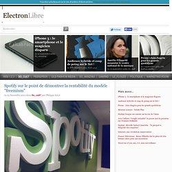 """Spotify sur le point de démontrer la rentabilité du modèle """"freemium"""" - So_cult' - ElectronLibre"""