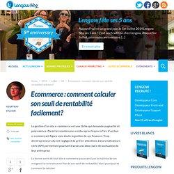 Ecommerce : comment calculer son seuil de rentabilité facilement?