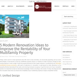 5 Modern Renovation Ideas to Improve the Rentability of Your Multifamily Property