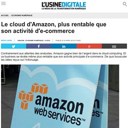 Le cloud d'Amazon, plus rentable que son activité d'e-commerce