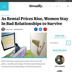 As Rental Prices Rise, Women Stay In Bad Relationships to Survive