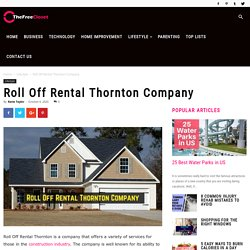 Roll Off Rental Thornton Company - The Free Closet