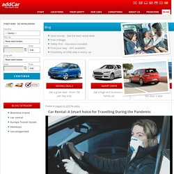 Car Rental - A Smart Choice for Travelling During the Pandemic