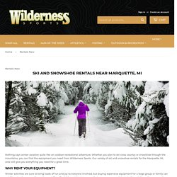 Rentals New – Wilderness Sports, Inc.