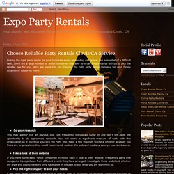 Choose Reliable Party Rentals Clovis CA Service