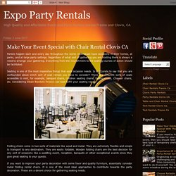 Make Your Event Special with Chair Rental Clovis CA