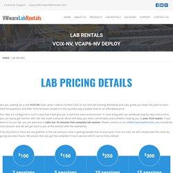 Lab Rentals, VCIX-NV lab for rent,VMware Labs & Workbook for VCIX-NV, VCIX-DCV,VCAP6-NV-deploy,VCAP6-DCV-deploy