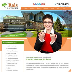 Renters Insurance Anaheim, California- Rais Insurance