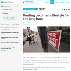Renting becomes a lifestyle for the long haul
