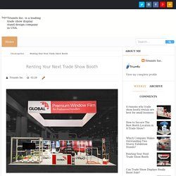 Renting Your Next Trade Show Booth - Trade Show Displays Design USA