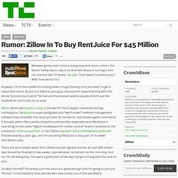 Rumor: Zillow In To Buy RentJuice For $45 Million