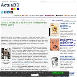 Avant la rentrée, de la BD à écouter ou réécouter sur France (...) - ActuaBD